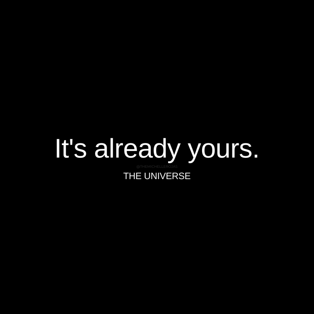 it's already yours quote