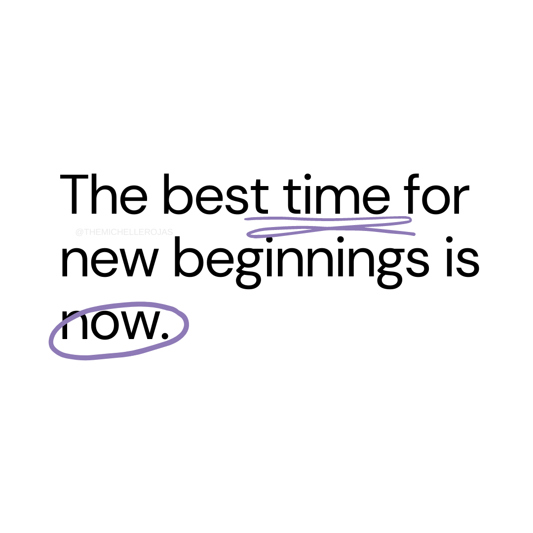 best time new beginnings quote