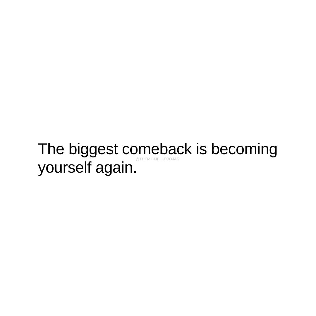 the biggest comeback quote